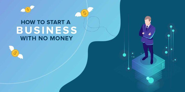 Cómo empezar un negocio sin dinero: 10 maneras de hacer rodar la bola